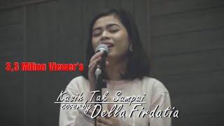 Kasih Tak Sampai - Della Firdatia ( Live Cover )