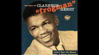 "Clarence ""Frogman"" Henry   (I Don't Know Why)  But I Do MP3"