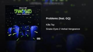 Problems (feat. GQ)