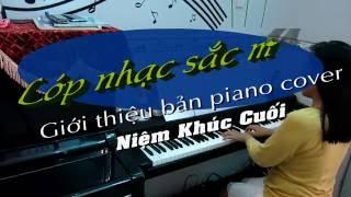 ĐỘC TẤU PIANO   Niệm Khúc Cuối   Linh Nhi
