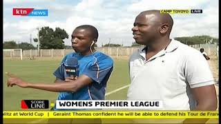 The state of Women\'s Premiere League in Kenya | #KTNScoreline