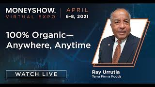100% Organic--Anywhere, Anytime