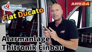Sicherheit im Wohnmobil | Thitronik Alarmanlage im Fiat Ducato | ARS24