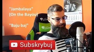 Jambalaya/On the Bayou/Baju baj