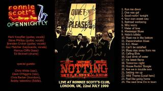 """The Notting Hillbillies """"The next time i'm in town"""" 1999-07-22 London [AUDIO ONLY]"""