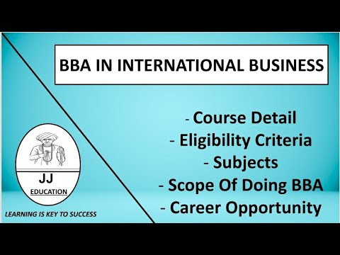 BBA In International Business|BBA In International Business Course Detail|Subject|Career Opportunity