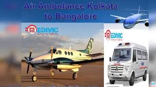Medical Care Best ICU Setup Air Ambulance in Kolkata