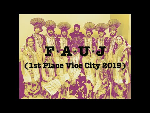 FAUJ @ Vice City Bhangra 2019 (1ST PLACE)