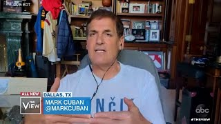 Mark Cuban on Restarting the Economy   The View