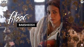 Baksheesh - Dialogue Promo - Fitoor