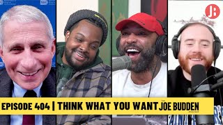 The Joe Budden Podcast - Think What You Want