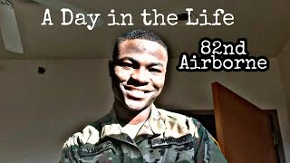 A Day in the life in 82nd airborne division