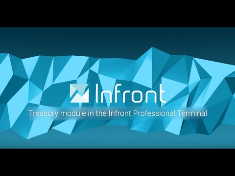 Video: Treasury Module in the Infront Professional Terminal