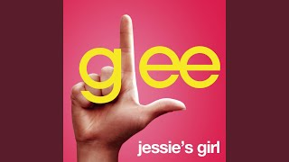 Jessie's Girl (Glee Cast Version)