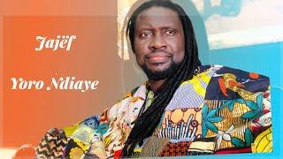 Yoro Ndiaye – Jajef