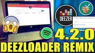 R Deezloader  4.2.0  Música Spotify Y Deezer,..etc  Alta Calidad  2019 ✔