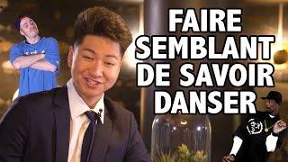 FAIRE SEMBLANT DE SAVOIR DANSER ! - LE RIRE JAUNE