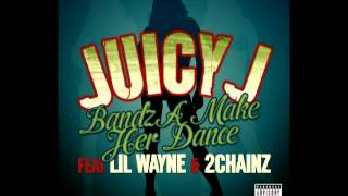 Juicy J - Bandz A Make Her Dance (Audio) ft. Lil' Wayne, 2 Chainz