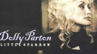 Dolly Parton - Little Sparrow (Reprise)