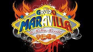 EL IRRESPONSABLE GRUPO MARAVILLA DE ROBIN REVILLA