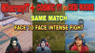 (MDiscrazy YT+Cosmic YT) vs Desi Noobs 😨Mobile PUBG INTENSE BATTLE 😨FUNNY ROAST