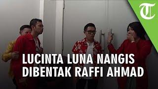 Raffi Ahmad Membentak dan Mengusir Lucinta Luna karena Menggodanya dengan Rambutan