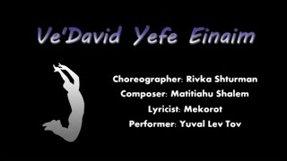 Ve David Yefe Einayim (Israel)