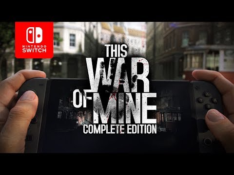 This War of Mine: Complete Edition | Nintendo Switch Trailer thumbnail