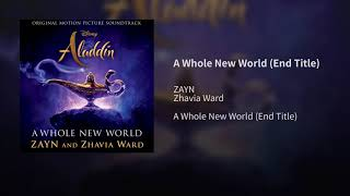 "ZAYN, Zhavia Ward   A Whole New World (Audio) (End Title) (From ""Aladdin""Official Audio)"