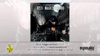 01. Ry23 - Magiczne Pióro (prod. Pantomas)