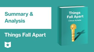Things Fall Apart by Chinua Achebe   Summary & Analysis