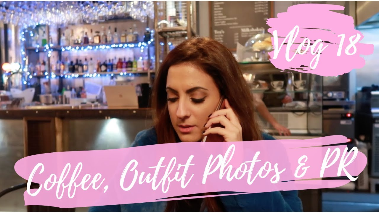 VLOG #18 | COFFEE CATCH-UPS, OUTFIT PHOTOGRAPHY & PR BEAUTY -  Layla & Sprinkles of Style