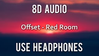 Offset   Red Room (8D Audio)