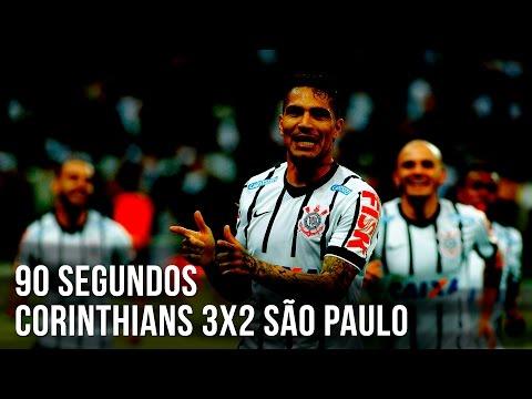 90 segundos | Corinthians 3x2 São Paulo