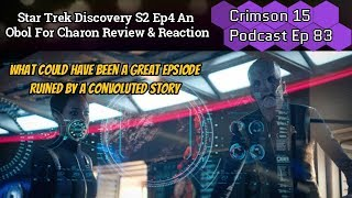 Star Trek Discovery S2 Ep4 An Obol For Charon Review & Reaction