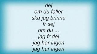 Eva Dahlgren - Fromme Mannen Lyrics