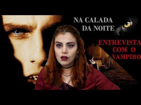 NA CALADA DA NOITE - EP 01 - ENTREVISTA COM O VAMPIRO COMO VOCÊ NUNCA VIU