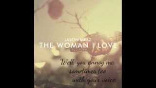 The Woman I Love (lyrics) - Jason Mraz