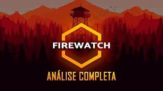 Firewatch - Análise do Jogo