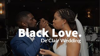 DeClair Wedding 2019 (Black Love Alert!)