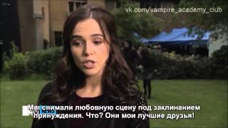 Райчел Мид, На съемках Академии вампиров. Русские субтитры