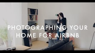 Top 10 Photography Tips for Listing Your home on AirBNB