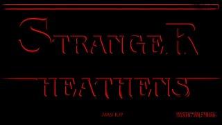 """TØP vs. Stranger Things - """"Stranger Heathens"""" (Mashup)"""