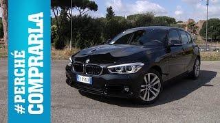 BMW Serie 1 (2015)   Perché Comprarla... E Perché No