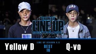 YELLOW D (w) vs Q VOㅣ HIPHOP Round of 16 ㅣ2018 LINE UP SEASON 4.5