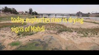 today euphrates river is drying and  found mountain of gold 2019 update signs of Mahdi