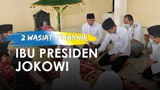 2 Wasiat Terakhir Sang Ibunda Presiden Joko Widodo: Jaga Silaturahmi dan Sedekahkan Hartanya