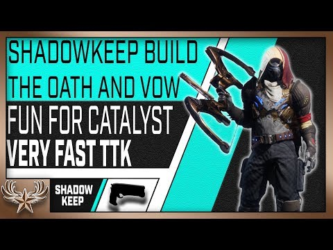 The Oath and Vow Build: FUN Eriana's Vow Catalyst grind (Destiny 2 ShadowKeep)
