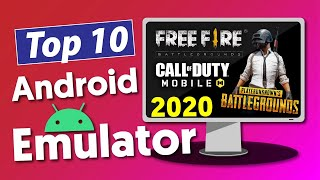 Top 10 Best Android Emulators for PC 2020 | Play Pubg FreeFire COD