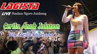 Nella Kharisma - Cerita Anak Jalanan || LAGISTA Live Stadion Ngoro Jombang 2017
